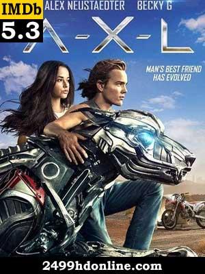 ดูหนัง A X L