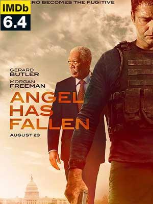 ดูหนัง ผ่ายุทธการ ดับแผนอหังการ์ Angel Has Fallen