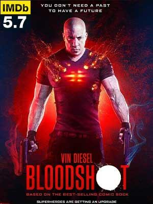 ดูหนัง Bloodshot จักรกลเลือดดุ