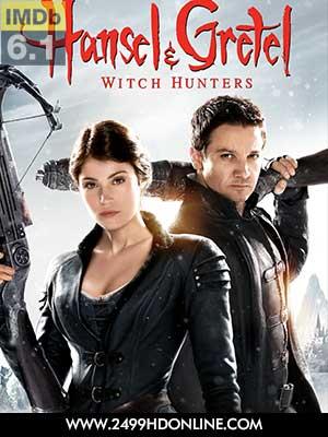 ดูหนัง Hansel and Gretel Witch Hunters
