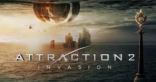 ดูหนัง Attraction 2 Invasion (2020) มหาวิบัติเอเลี่ยนล้างโลก