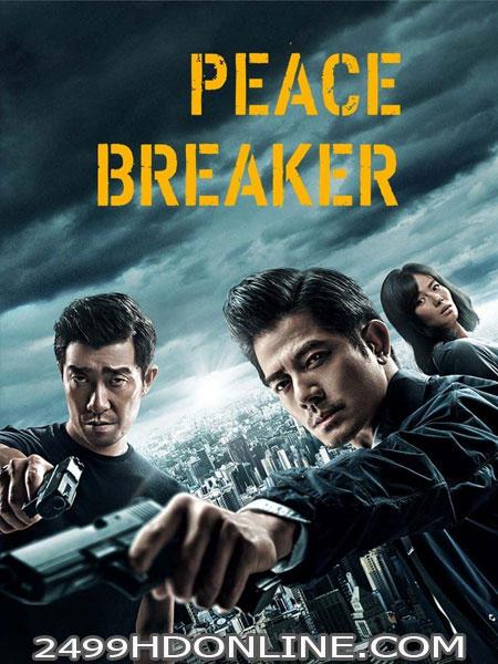 ดูหนัง Peace Breaker